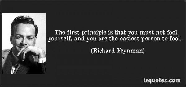 quote-the-first-principle-is-that-you-must-not-fool-yourself-and-you-are-th